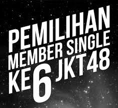 pemilihan member single ke-6