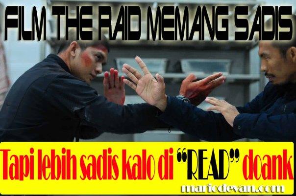 Humor the raid